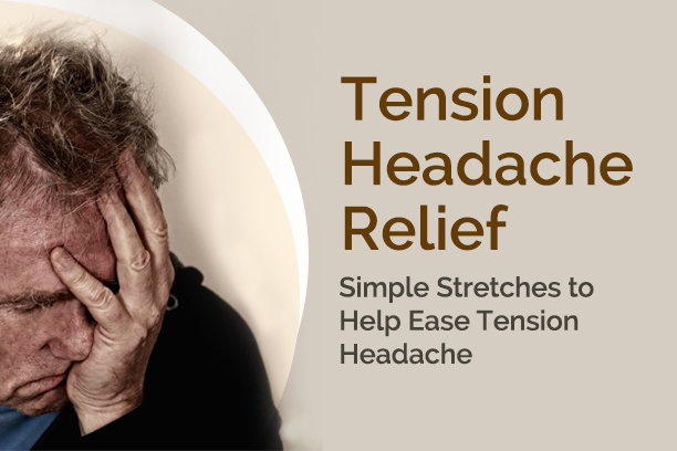 Tension Headache Treatment with 4 Simple Stretches
