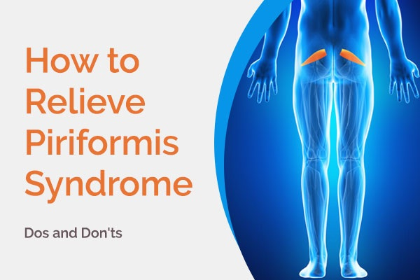 how to relieve piriformis syndrome